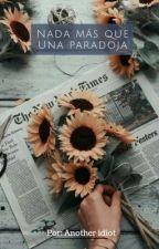 Nada Más Que Una Paradoja {Tsukishima kei x Lectora} AU by BarbaraAngelicaTapia