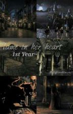Flame In Her Heart ~Year 1 (Draco malfoy x reader) by MehIWritem