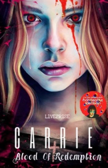 Carrie: Blood Of Redemption