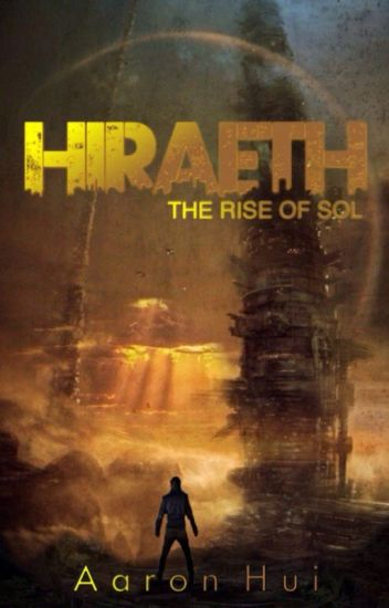 Hiraeth: The Rise of Sol (Book One)