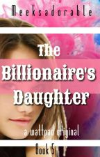 The Billionaire's daughter and the pool boy. by meeksadorable