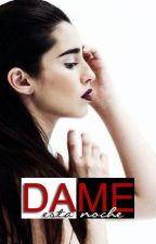 Dame Esta Noche - Laurinah by yourmorgado