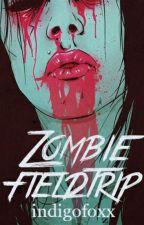 Zombie Fieldtrip by videonasty