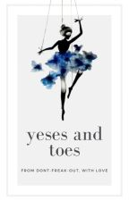 Yeses and Toes by Dont-Freak-Out