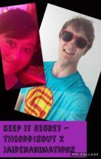 Keep it Secret - theodd1sout x JaidenAnimations by GamerPlus88