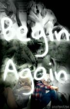 Begin again by andrepinzon