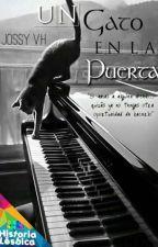 Un Gato En La Puerta[SerieGatosLibro2] by AngelsFalled