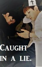 Caught in a lie. ~YoonMin~ by BigotesLee