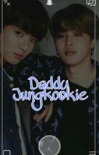 Daddy, Jungkookie | jikook ⚛ by bellzstylinson