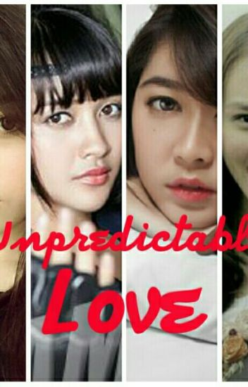 Unpredictable Love [Completed | SELF PUBLISHED] #2story