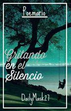 Gritando En El  Silencio  by DailyMask27