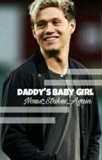 Daddy's Baby Girl | Niall Horan by Nouis_Strikes_Again