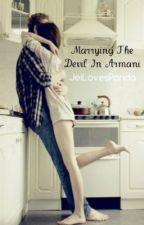 Marrying the Devil in Armani by JeiLovesPanda