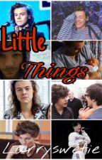 Little Things || Mpreg L.S by larryswetie