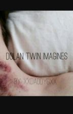 Really Dirty Dolan Twins Imagines  by xxdaddyGxx