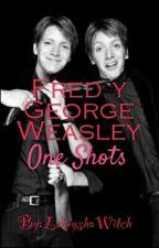 Gemelos Weasley.- One Shots by LakeyshaWitch