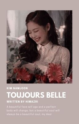 Đọc truyện 「 Toujours belle 」RM