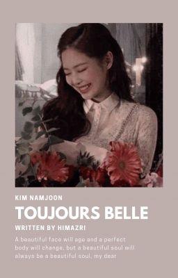 「 Toujours belle 」RM