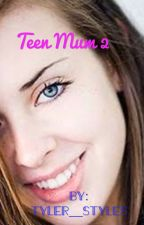 Teen Mum 2 by _Twyler_CabbageTree_