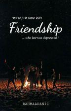 Friendship by Rahmaadanii