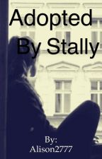 Adopted by stally by stallyislife2003