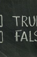 TRUE OR FALSE?? by sanisharma