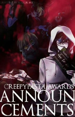 Announcements  by CreepyPasta_Awards