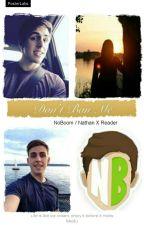 Don't Ban Me // NoBoom/Nathan X Reader by Sub2LandonMC
