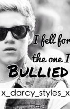 I fell for the one I bullied {Niall Horan} by x_darcy_styles_x
