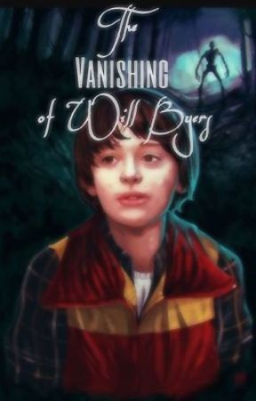 The Vanishing of Will Byers||Stranger Things - Flu and The