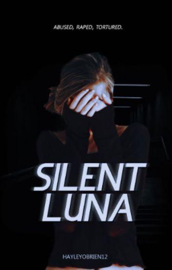 Silent Luna {Completed}