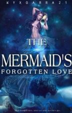 Legend Of The Mermaids Forgotten Love (The Hobbit Legolas Love Story) by kyxgarra21
