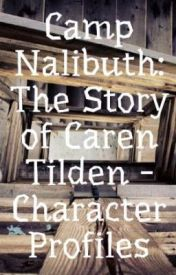 Camp Nalibuth: The Story of Caren Tilden - Character Profiles by trishkaidecagon