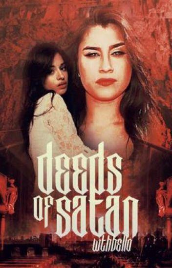 deeds of satan ⇾ camren