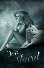 Ice Shard (Shifter Chronicles #1) by SilverOrchid77