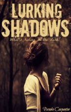 Lurking Shadows by SilverOrchid77