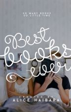 Best Books Ever by Alicehaibara