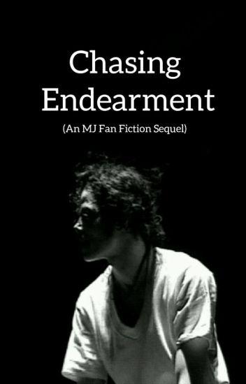 Chasing Endearment (An MJ Sequel)