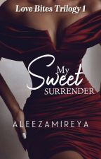 My Sweet Surrender by BeibeJO