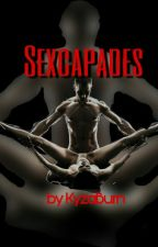 Sexcapades • by KyzaBurn