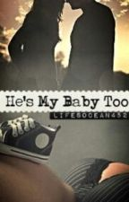 He's My Baby Too!! by lifesocean452