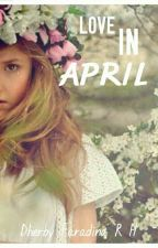 Love In April by DhEE69