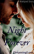Night Forever(student/teacher) by DreamingLove