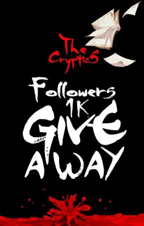 The GRAND GIVEAWAY [CLOSED] by TheCRYPTIC_
