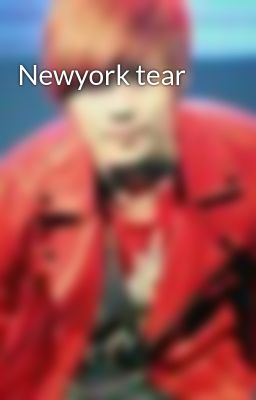 Đọc truyện Newyork tear