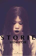 100+ Horror Stories by Ninfadora23