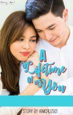 A Lifetime of You by MayumiCruz501