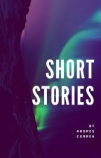 Short Stories by AndresFelipeCurreaCa