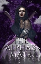 The Alpha's Mate by itsniniaaa