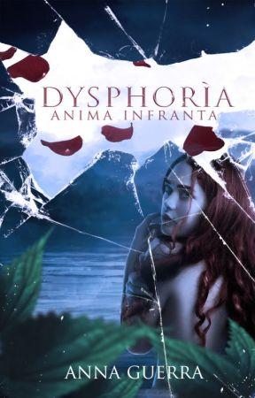 Dysphoria - Lo Specchio dell'Anima (Completa) by NinaBlueStar